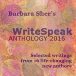 Cover of Barbara Sher's WriteSpeak Anthology 2016